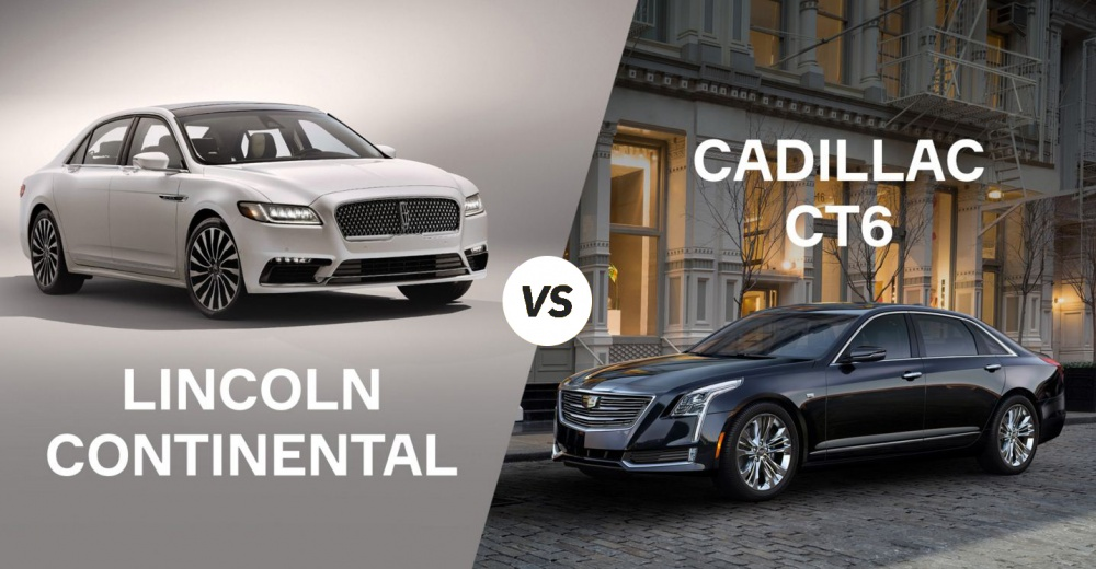 lincoln continental vs cadillac ct6. Black Bedroom Furniture Sets. Home Design Ideas